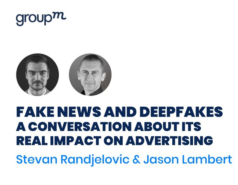 Fake News & Deepfakes | A Conversation About Its Real Impact On Advertising
