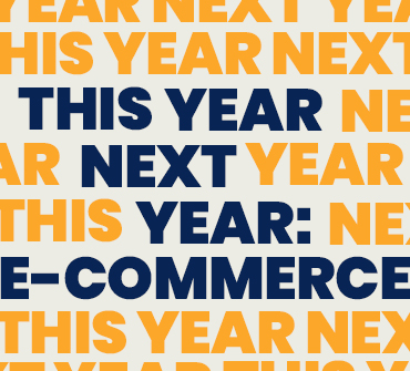 This Year Next Year: <BR></noscript>E-Commerce Forecast